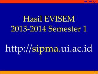 Hasil  EVISEM 2013-2014 Semester 1