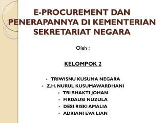 E-PROCUREMENT DAN PENERAPANNYA DI KEMENTERIAN SEKRETARIAT NEGARA