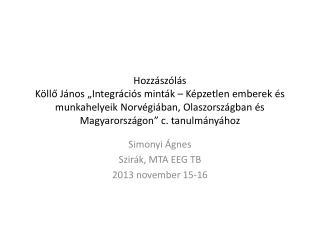 Simonyi Ágnes Szirák, MTA EEG TB 2013 november 15-16
