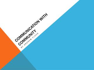 Communication with Community