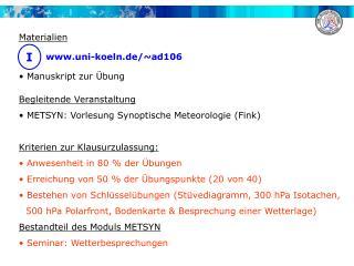 Materialien uni-koeln.de /~ad106  Manuskript zur Übung Begleitende Veranstaltung