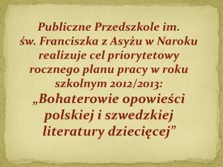 Publiczne Przedszkole im.
