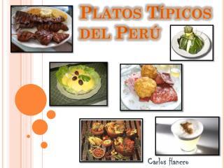 Platos Típicos del Perú