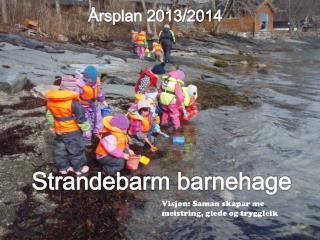 Strandebarm  barnehage  2013-2014