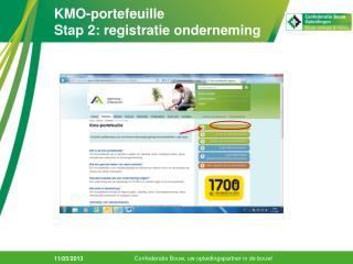 KMO-portefeuille Stap 2: registratie onderneming