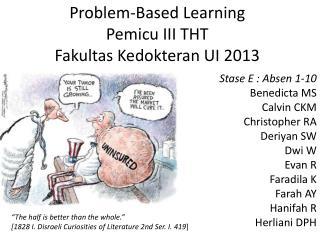 Problem-Based Learning Pemicu III THT Fakultas Kedokteran UI 2013