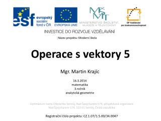 Operace s vektory 5