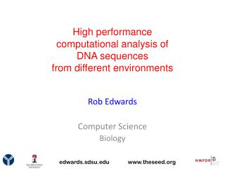 High  performance computational  analysis of DNA sequences  from  different environments