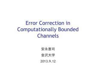 Error Correction in Computationally Bounded Channels