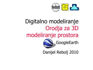 Digitalno modeliranje Orodja za 3D  modeliranje prostora