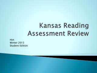 Kansas  Reading  Assessment Review