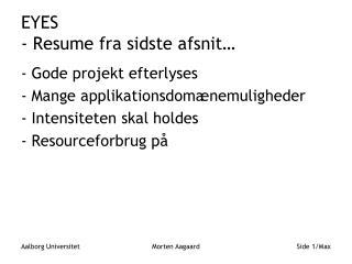 EYES  - Resume fra sidste afsnit…