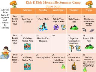 Kids R Kids Morrisville Summer Camp June 2013