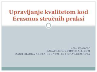 Upravljanje kvalitetom kod Erasmus stručnih  praksi
