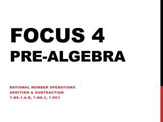 Focus 4 Pre-Algebra