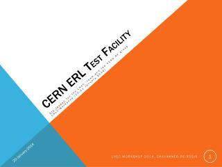 CERN ERL  T est F acility
