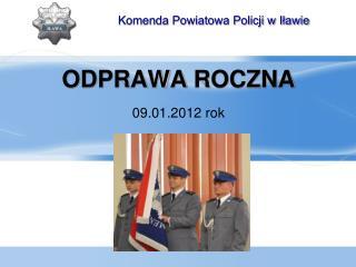 ODPRAWA ROCZNA 09 .01.2012 rok