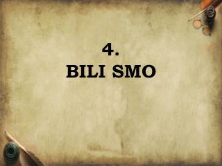 4. BILI SMO