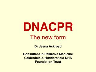 DNACPR The new form