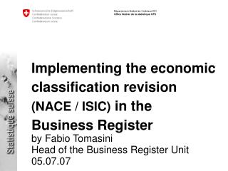 Implementing the economic classification revision NACE
