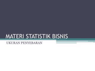 MATERI STATISTIK BISNIS