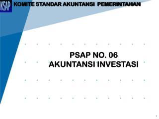 PSAP NO. 0 6 AKUNTANSI INVESTASI