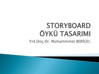 STORYBOARD ÖYKÜ TASARIMI