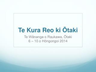 Te  Kura Reo  ki Ōtaki