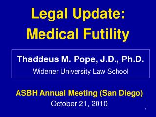 Legal Update: Medical Futility
