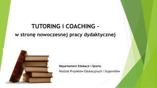 Departament Edukacji i Sportu Wydział Projektów Edukacyjnych i Stypendiów