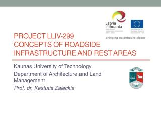 Project LLIV-299 CONCEPTS OF ROADSIDE INFRASTRUCTURE AND REST  AREAS