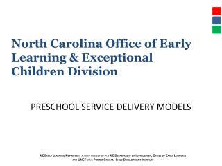Preschool Service Delivery Models