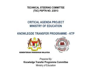 CRITICAL AGENDA PROJECT MINISTRY OF EDUCATION KNOWLEGDE TRANSFER PROGRAMME - KTP