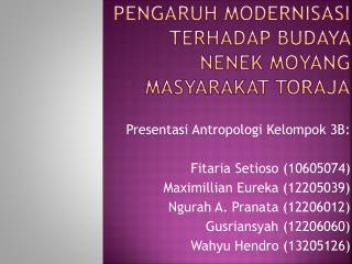 Pengaruh Modernisasi terhadap Budaya Nenek Moyang Masyarakat Toraja