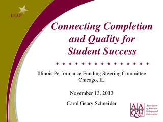 Connecting Completion  and Quality for  Student Success