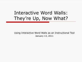 Interactive Word Walls: They re Up, Now What