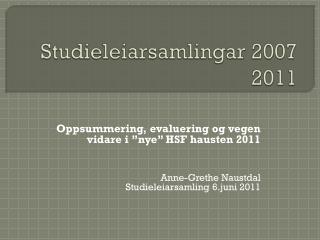 Studieleiarsamlingar 2007 2011