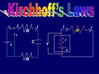 Kirchhoff's  Laws