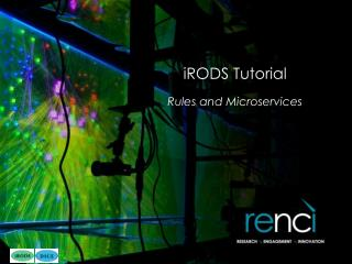 iRODS Tutorial Rules and Microservices
