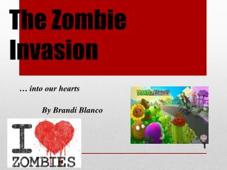 The Zombie Invasion