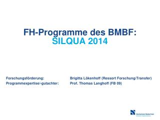 FH- P rogramme des BMBF: SILQUA 2014