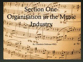 Section One- Organisation in the Music Industry