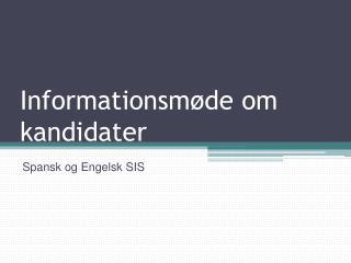 Informationsmøde om kandidater