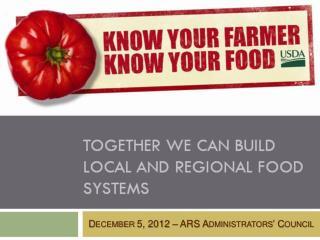 December 5, 2012 – ARS Administrators' Council