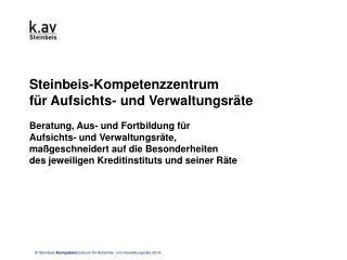 Steinbeis-Kompetenzzentrum  für Aufsichts- und Verwaltungsräte Beratung, Aus- und Fortbildung für