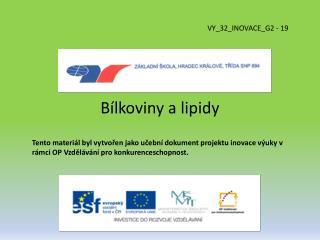 Bílkoviny a lipidy