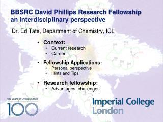 BBSRC David Phillips Research Fellowship  an interdisciplinary perspective