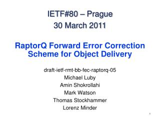 RaptorQ  Forward Error Correction Scheme for Object Delivery
