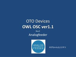 OTO Devices OWL OSC  ver1.1