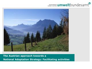 The Austrian approach towards a  National Adaptation Strategy : Facilitating activities